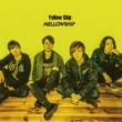 MELLOWSHiP Yellow Ship