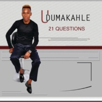 Udumakahle 21 Questions