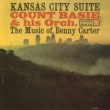 Count Basie & His Orchestra Kansas City Suite: The Music of Benny Carter