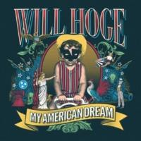 Will Hoge My American Dream