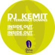 Dj Kemit/Terrance Downs Inside out Remixes