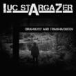 Luc Stargazer Dramaboy and Traumaqueen