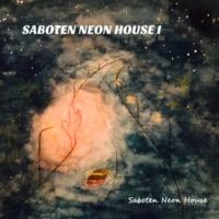 Saboten Neon House ハイウェイ