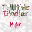 MyNK Trilithic Diddler