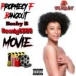 Prophecy F Bangout/Boshy B/Ready5500 Movie