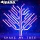 DJPino Shake My Tree