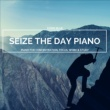 Eximo Blue Seize The Day Piano - Piano For Concentration, Focus, Work & Study