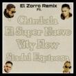Chimbala,Vity Flow,El Super Nevo&Siadel Espinosa/Chimbala/El Super Nuevo/Vity Flow El Zorro
