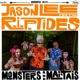 Jason Lee and the R.I.P. Tides Juggernaut