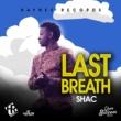 Shac Last Breath