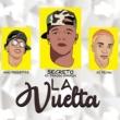 Secreto El Famoso Biberon/El Fecho/Nino Freestyle La Vuelta