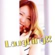 日葵 Laughing!!