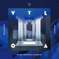 VOLA & THE ORIENTAL MACHINE 妄想 Rader