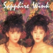 Wink Sapphire (Original Remastered 2018)
