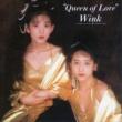 Wink 奇跡のモニュメント [Bonus Track]  (Original Remastered 2018)