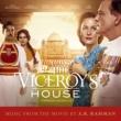 A.R.Rahman 英国総督 最後の家 (Viceroy's House) [Original Soundtrack]