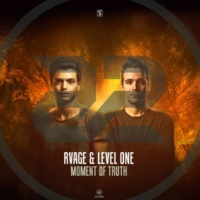 RVAGE & Level One Moment Of Truth (Radio Edit)