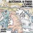 Carvi Alcohol & Trees (Mr. Mig Remix)