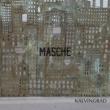 Masche Still