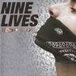 Nine Lives No Quiero, No Puedo y No Me Interesa