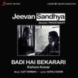 """Ajit Varman/Kishore Kumar Badi Hai Bekarari (From """"Jeevan Sandhya"""")"""