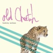 Hawksley Workman Old Cheetah