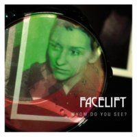 Facelift Sick of Your Cage