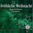 Harmonic Brass&Siegfried Fritz Fritz: Fröhliche Weihnacht