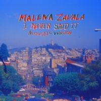 Malena Zavala I Never Said It (acoustic)