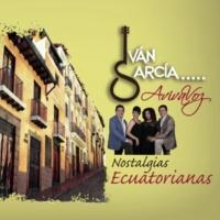 Iván García AvivaVoz Nostalgias Ecuatorianas