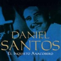 Daniel Santos Como Me Da la Gana
