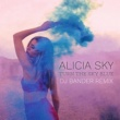 Alicia Sky Turn the Sky Blue