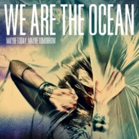 We Are The Ocean Bleed