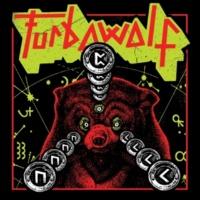 Turbowolf Somebody to Love