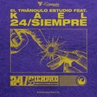 El Triangulo Estudio Kael / 24 Siempre