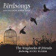 The Waybacks/Nicki Bluhm Birdsongs