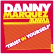 Danny Marquez/Amma Trust in Yourself