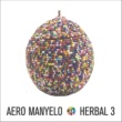Aero Manyelo Herbal 3
