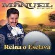 Manuel Enrique Reina o Esclava