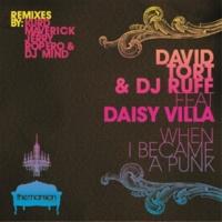 David Tort&Dj Ruff/Daisy Villa When I Became a Punk