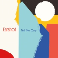 Earshot Tell No One