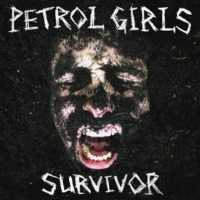 Petrol Girls Survivor