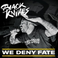 Black Knives We Deny Fate