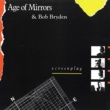 Age of Mirrors&Bob Bryden Screenplay