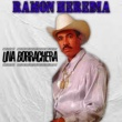 Ramon Heredia Una Borrachera