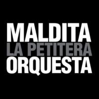 Dema y Su Orquesta Petitera Maldita Orquesta