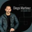 Diego Martinez No Lo Puedo Creer