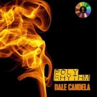 PolyRhythm Dale Candela