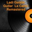 Ladi Geisler Guitar À la Carte!