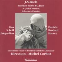 "Ensemble Vocal et Instrumental de Lausanne Johannes Passion, BWV 245, Pt. 2: No. 8 Chorus ""Durch dein Gefängnis, Gottes Sohn"""